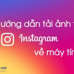 cach-tai-anh-tren-instagram-ve-may-tinh