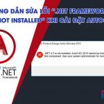 cach-sua-loi-net-framework-45-is-not-installed-khi-cai-autocad