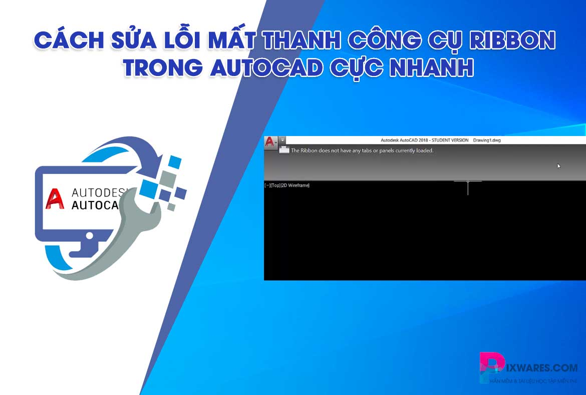 cach-sua-loi-mat-thanh-cong-cu-ribbon-trong-autocad